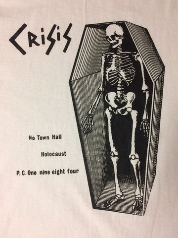 "Crisis ""No Town Hall"" - Shirt"