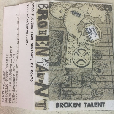 "Broken Talent ""Good, Bad, Awful"" Tape"