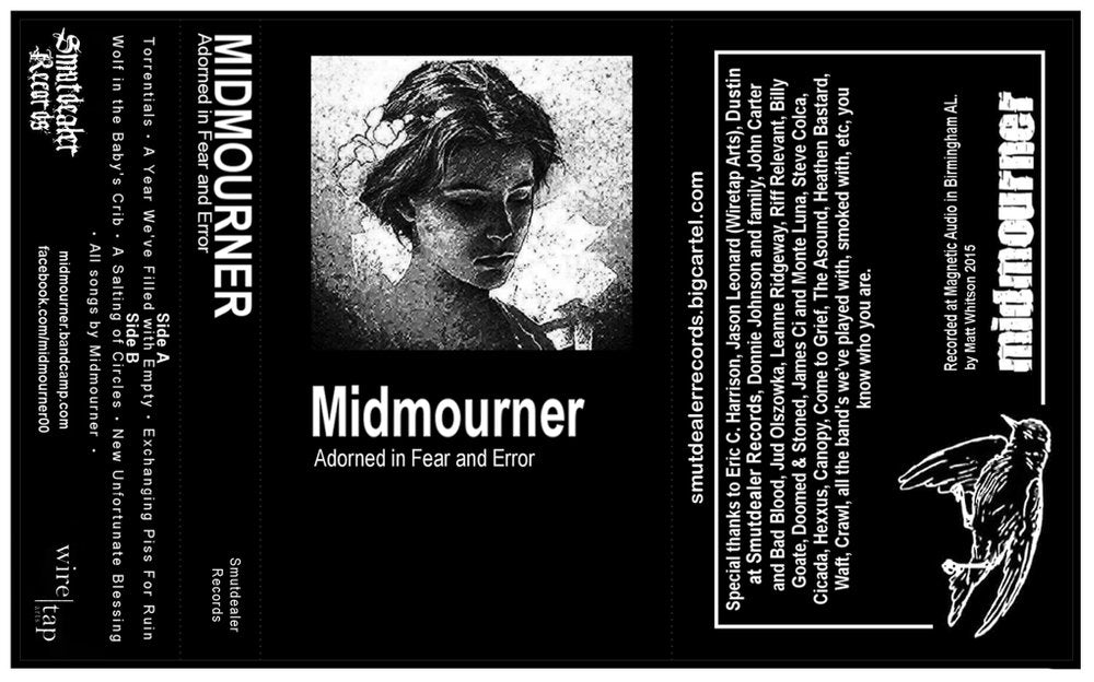 "Midmourner ""Adorned In Fear And Error"" TAPE"