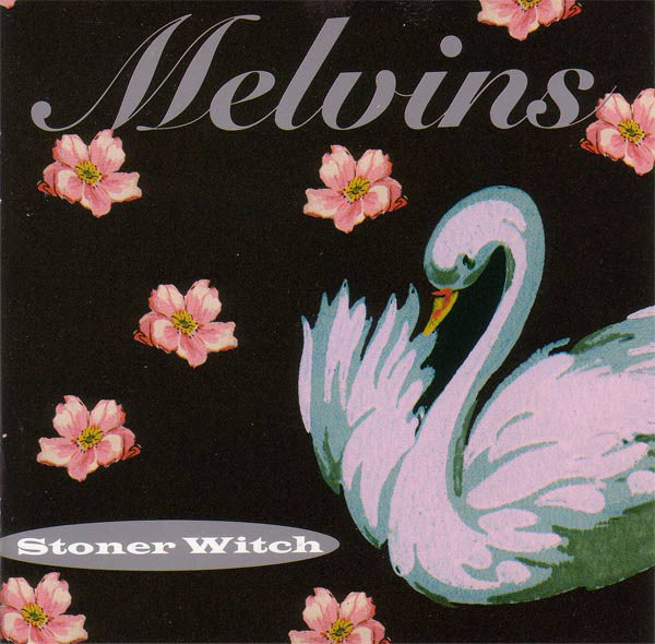 "Melvins ""Stoner Witch"" LP - Dead Tank Records"