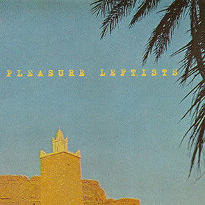 "Pleasure Leftists ""The Woods of Heaven"" LP"
