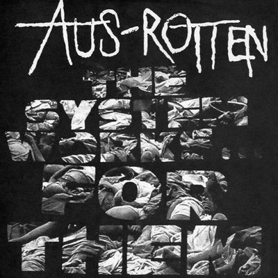 "Aus Rotten ""The System Works for Them..."" LP"