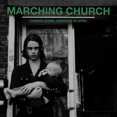 "Marching Church  ""Coming Down: Sessions in April"" 12"" - Dead Tank Records"