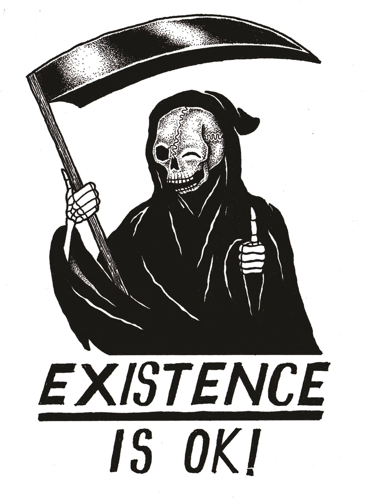 Existence is OK! - (Short and Long Sleeve) Shirt