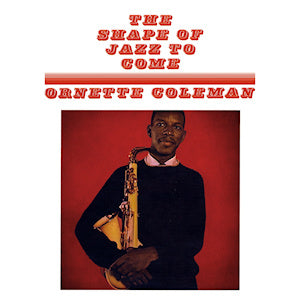 "Ornette Coleman ""The Shape of Jazz to Come"" LP"