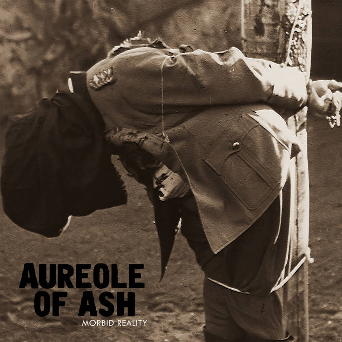 "Aureole of Ash ""Morbid Reality"" 10"""