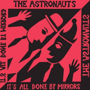 "Astronauts, The ""It's All Done By Mirrors"" LP"