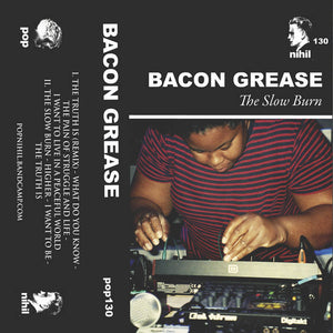 "Bacon Grease ""The Slow Burn"" Tape"