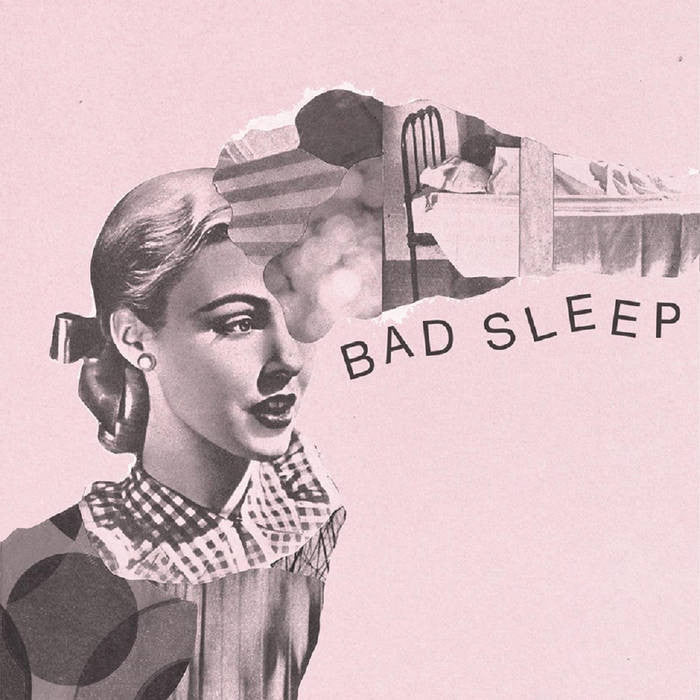 "Bad Sleep ""EP"" Tape - Dead Tank Records"