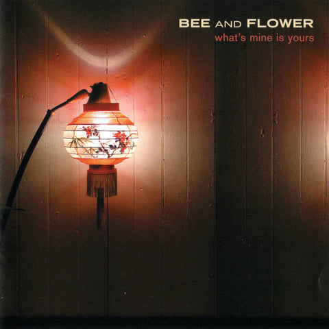 "Bee and Flower ""What's Mine is Yours"" 2xLP"