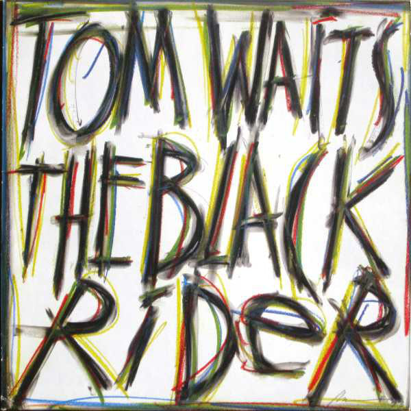 "Tom Waits ""The Black Rider"" LP"