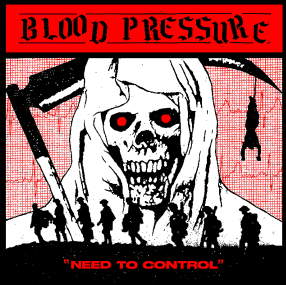 "Blood Pressure ""Need To Control"" 12"" - Dead Tank Records"