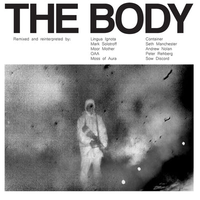 "Body, The ""Remixed"" 2xLP"