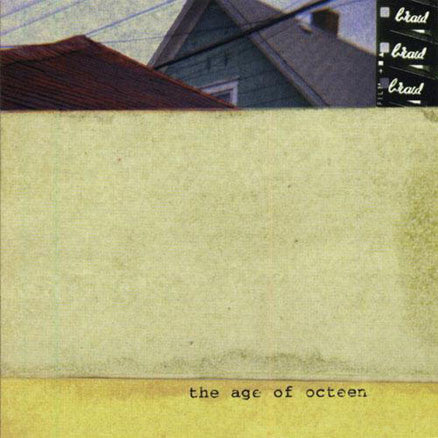 "Braid ""Age of Octeen"" LP - Dead Tank Records"