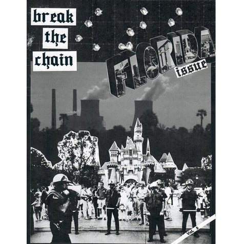 "Break The Chain ""Florida Issue"" Vol. 5 - Zine"