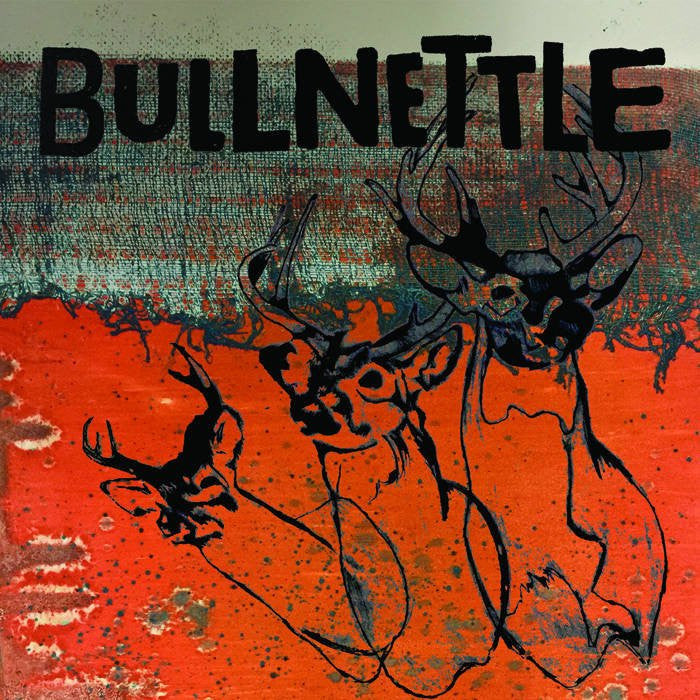 "Bullnettle ""s/t"" LP"