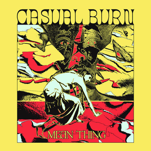 "Casual Burn ""Mean Thing"" LP"