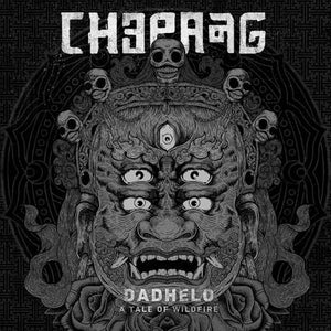 "Chepang ""Dadhelo - A Tale of Wildfire"" LP"