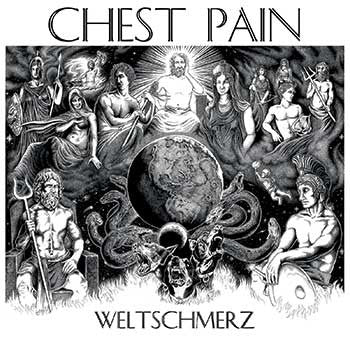 "Chest Pain ""Weltschmerz"" LP - Dead Tank Records"