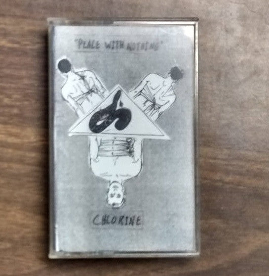 "Chlorine ""Peace With Nothing"" Tape - Dead Tank Records"