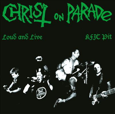 "Christ on Parade ""Loud and Live"" LP"