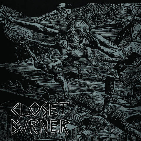 "Closet Burner ""Disappointment. Death. Dishonor"" LP"