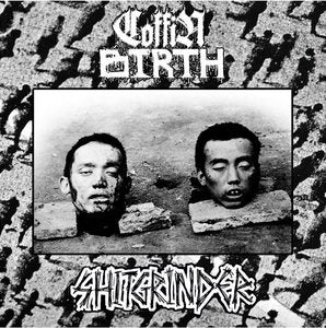 Coffin Birth / Shitgrinder split 10""