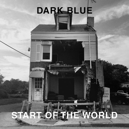 "Dark Blue ""Start of The World"" LP - Dead Tank Records"