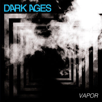 "Dark Ages ""Vapor"" LP - Dead Tank Records"