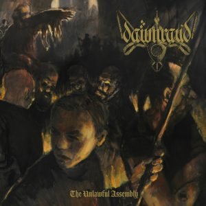 "Dawn Ray'd ""The Unlawful Assembly"" LP"