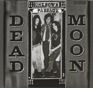 "Dead Moon ""Unknown Passage"" LP"