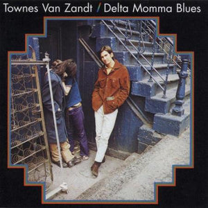 "Van Zandt, Townes ""Delta Momma Blues"" LP"