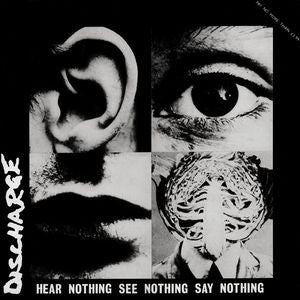 "Discharge ""Hear Nothing, See Nothing, Say Nothing"" LP - Dead Tank Records"