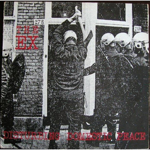 "Ex, The ""Disturbing Domestic Peace"" 7"" and LP"