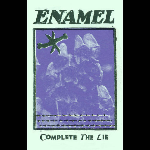 "Enamel ""Complete the Lie"" Tape"