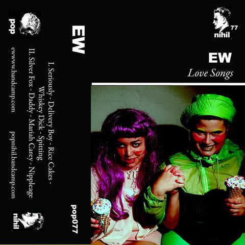 "Ew ""Love Songs"" Tape - Dead Tank Records"