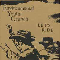 "Environmental Youth Crunch ""Let's Ride"" LP - Dead Tank Records"