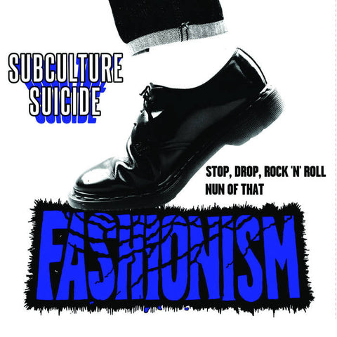 "Fashionism ""Subculture Suicide"" 7"""