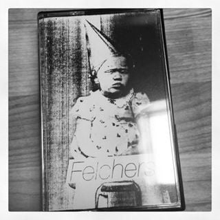 "Felchers ""Demo"" Tape"