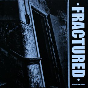 "Fractured ""Recognized By Failure"" 7"""