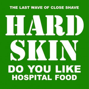 "Hard Skin ""Do You Like Hospital Food?"" LP"