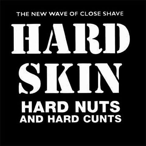 "Hard Skin ""Hard Nuts and Hard Cunts"" LP"