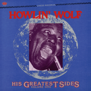 "Howlin' Wolf ""His Greatest Sides Vol. 1"" LP"