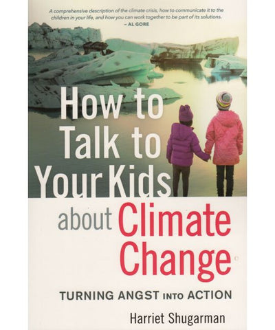 How to Talk to Your Kids About Climate Change - Book
