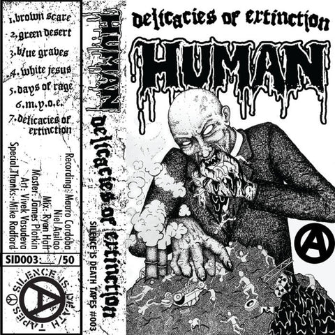 "Human ""Delicacies of Extinction"" - TAPE"