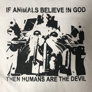 If Animals Believe in God (Short and Long Sleeve) - Shirt