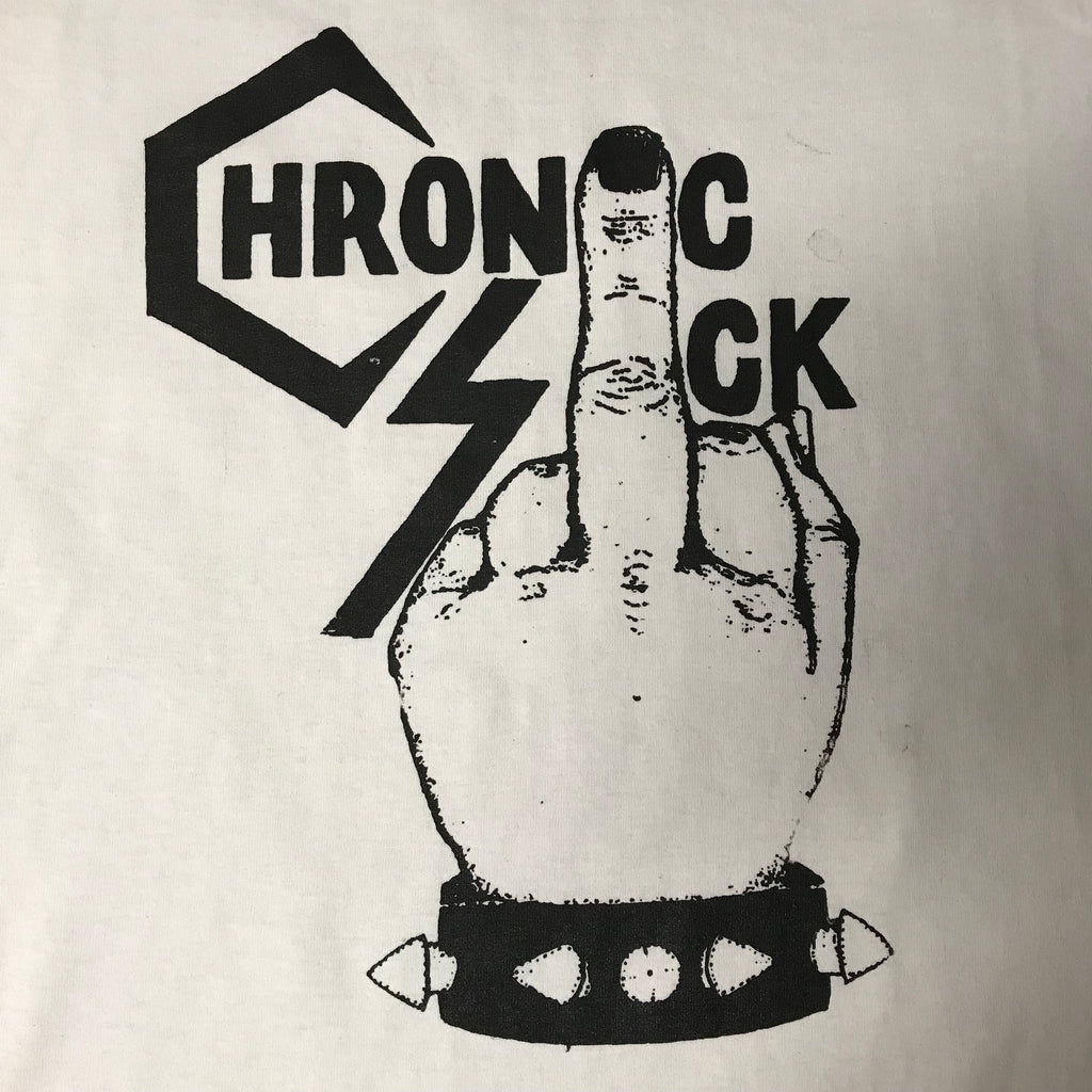 Chronic Sick - (Short and Long Sleeve) Shirt