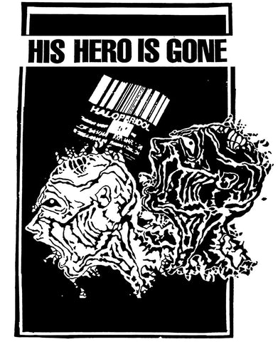 His Hero is Gone - Shirt