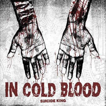 "In Cold Blood ""Suicide King"" LP - Dead Tank Records"