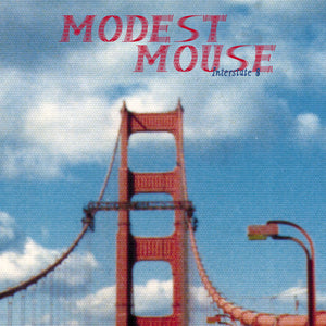 "Modest Mouse ""Interstate 8"" LP"